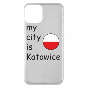 Phone case for iPhone 11 My city is Katowice