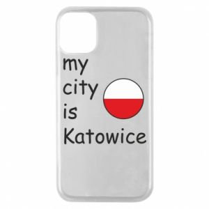 Phone case for iPhone 11 Pro My city is Katowice