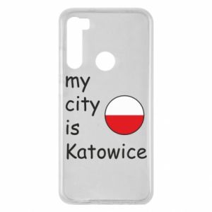 Xiaomi Redmi Note 8 Case My city is Katowice