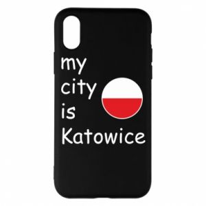 Phone case for iPhone X/Xs My city is Katowice