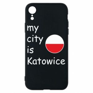 Phone case for iPhone XR My city is Katowice