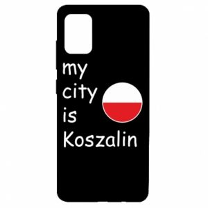 Samsung A51 Case My city is Koszalin
