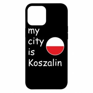 iPhone 12 Pro Max Case My city is Koszalin