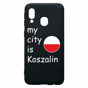 Samsung A40 Case My city is Koszalin