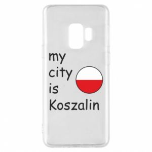 Samsung S9 Case My city is Koszalin