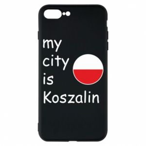 iPhone 7 Plus case My city is Koszalin
