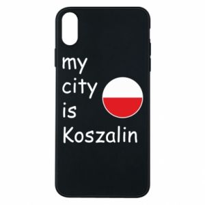 iPhone Xs Max Case My city is Koszalin