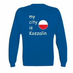Kid's sweatshirt My city is Koszalin