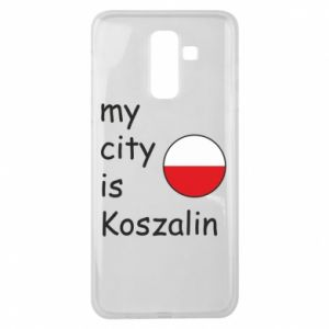 Samsung J8 2018 Case My city is Koszalin