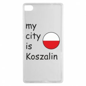 Huawei P8 Case My city is Koszalin