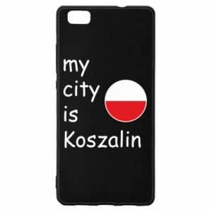 Huawei P8 Lite Case My city is Koszalin
