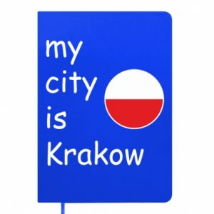 Notes My city is Krakow