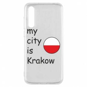 Etui na Huawei P20 Pro My city is Krakow