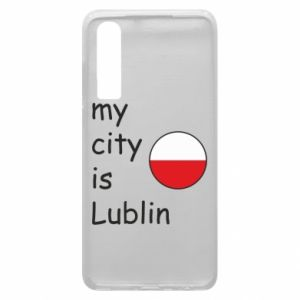 Etui na Huawei P30 My city is Lublin