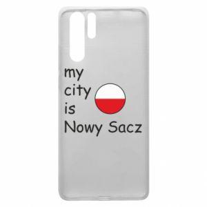 Huawei P30 Pro Case My city is Nowy Sacz