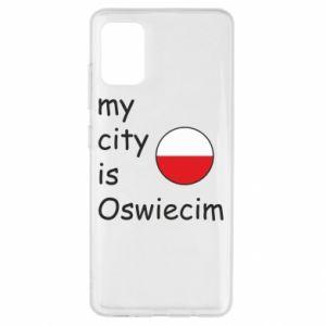 Samsung A51 Case My city is Oswiecim