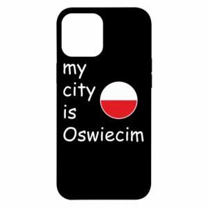 iPhone 12 Pro Max Case My city is Oswiecim