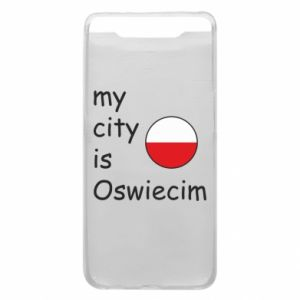Etui na Samsung A80 My city is Oswiecim