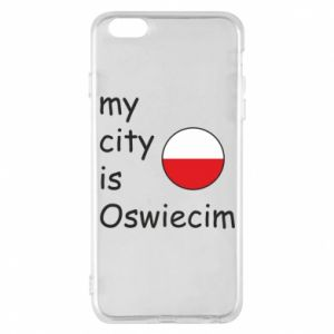 Etui na iPhone 6 Plus/6S Plus My city is Oswiecim