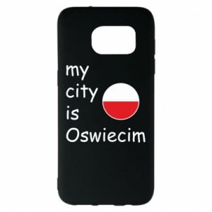 Samsung S7 EDGE Case My city is Oswiecim