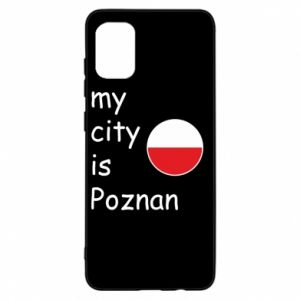 Samsung A31 Case My city isPoznan