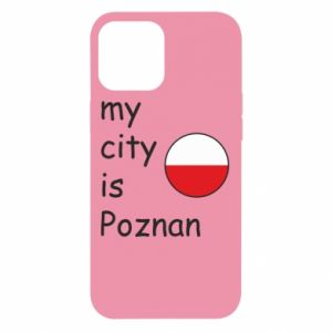 iPhone 12 Pro Max Case My city isPoznan