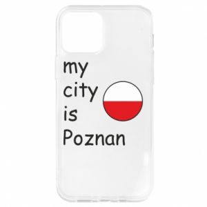 iPhone 12/12 Pro Case My city isPoznan
