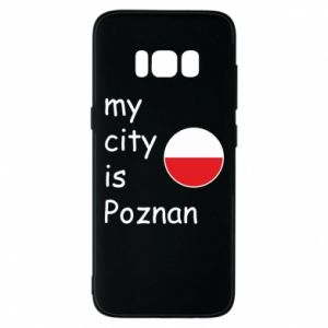 Samsung S8 Case My city isPoznan