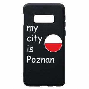 Samsung S10e Case My city isPoznan
