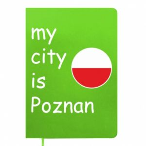 Notepad My city isPoznan