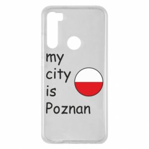 Xiaomi Redmi Note 8 Case My city isPoznan