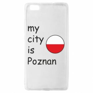 Huawei P8 Lite Case My city isPoznan