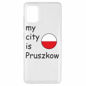 Samsung A51 Case My city is Pruszkow