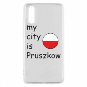 Etui na Huawei P20 My city is Pruszkow