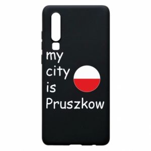 Etui na Huawei P30 My city is Pruszkow