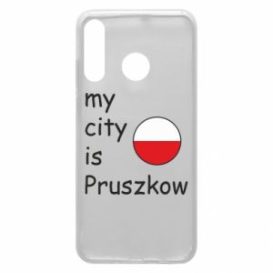 Etui na Huawei P30 Lite My city is Pruszkow