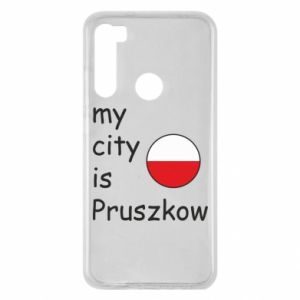 Xiaomi Redmi Note 8 Case My city is Pruszkow