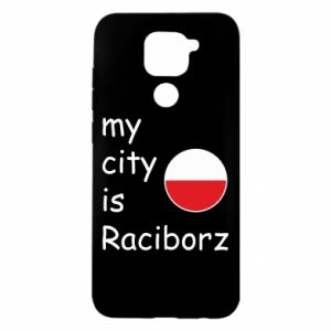 Xiaomi Redmi Note 9 / Redmi 10X case % print% My city is Raciborz