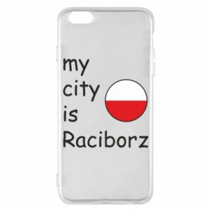 Etui na iPhone 6 Plus/6S Plus My city is Raciborz