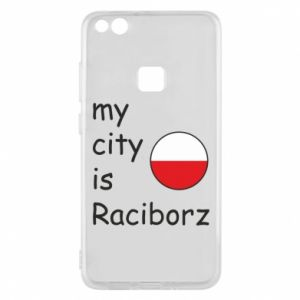 Phone case for Huawei P10 Lite My city is Raciborz