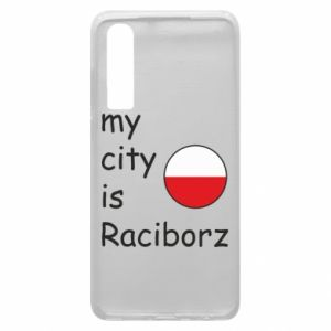 Etui na Huawei P30 My city is Raciborz