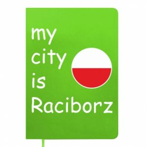 Notepad My city is Raciborz