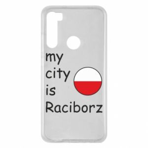 Xiaomi Redmi Note 8 Case My city is Raciborz