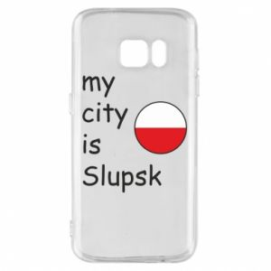 Etui na Samsung S7 My city is Slupsk