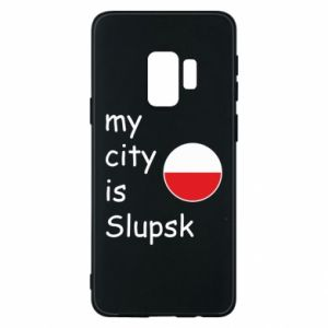 Etui na Samsung S9 My city is Slupsk