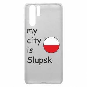 Huawei P30 Pro Case My city is Slupsk