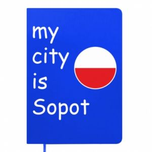 Notes My city is Sopot