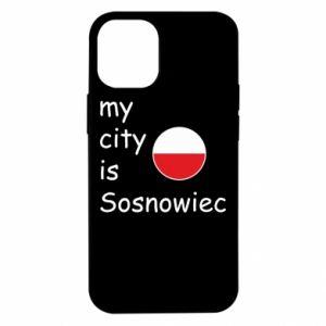 iPhone 12 Mini Case My city is Sosnowiec
