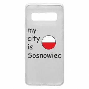 Phone case for Samsung S10 My city is Sosnowiec