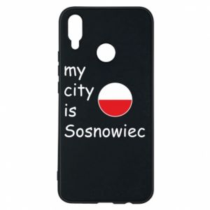 Phone case for Huawei P Smart Plus My city is Sosnowiec
